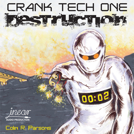 Crank Tech One - DESTRUCTION Audio Book also on Kindle and Paperback